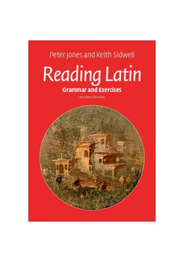 Abbildung von Jones / Sidwell | Reading Latin | 2016 | Grammar and Exercises