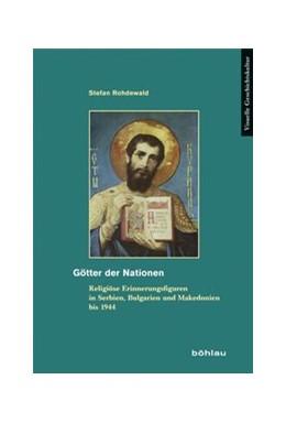 Abbildung von Rohdewald | Götter der Nationen | 1. Auflage | 2014 | beck-shop.de