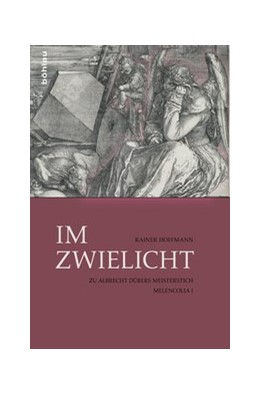 Abbildung von Hoffmann   Im Zwielicht   2014   Zu Albrecht Dürers Meisterstic...
