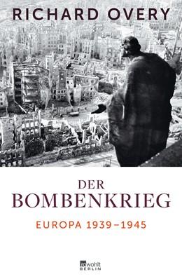 Abbildung von Overy | Der Bombenkrieg | 1. Auflage | 2014 | beck-shop.de