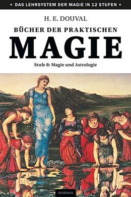 Abbildung von Douval   Bücher der praktischen Magie   2019   Stufe 8: Magie und Astrologie