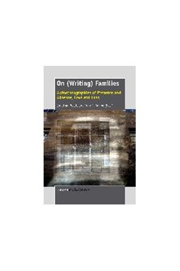 Abbildung von Wyatt / Adams | On (Writing) Families: Autoethnographies of Presence and Absence, Love and Loss | New | 2014