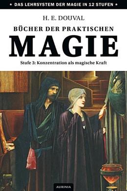 Abbildung von Douval | Bücher der praktischen Magie | 2015 | Stufe 3: Konzentration als mag...