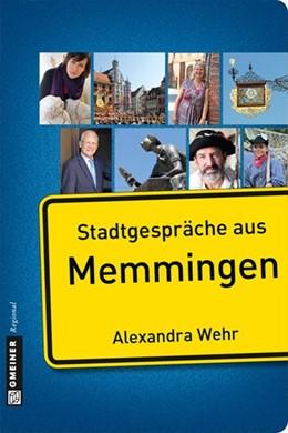 Abbildung von Wehr | Stadtgespräche aus Memmingen | 2014