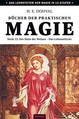 Abbildung von Douval | Bücher der praktischen Magie | 2019 | Stufe 12: Der Stein der Weisen...