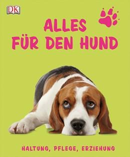 Abbildung von Alles für den Hund   1. Auflage   2014   beck-shop.de