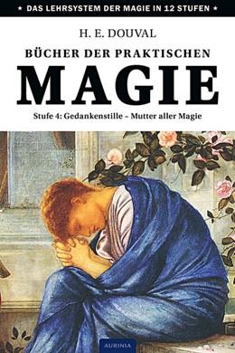 Abbildung von Douval | Bücher der praktischen Magie | 2015 | Stufe 4: Gedankenstille - Mutt...