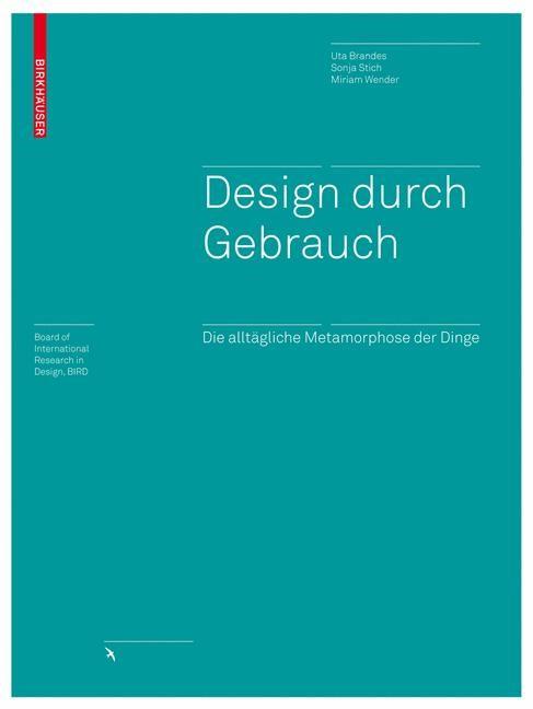 Design durch Gebrauch | Brandes / Stich / Wender, 2008 | Buch (Cover)