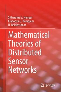 Abbildung von Iyengar / Boroojeni   Mathematical Theories of Distributed Sensor Networks   1. Auflage   2014   beck-shop.de