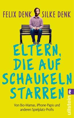 Abbildung von Denk   Eltern, die auf Schaukeln starren   1. Auflage   2015   beck-shop.de