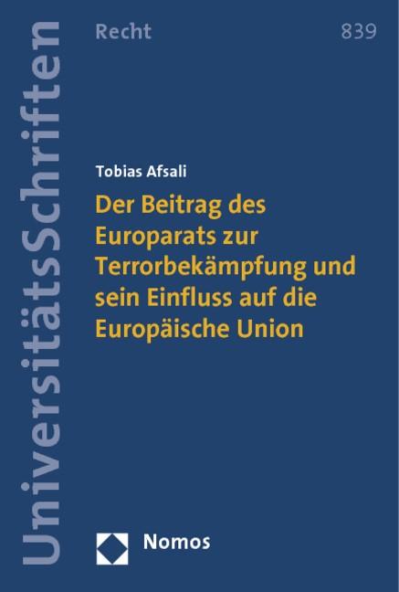 Der Beitrag des Europarats zur Terrorbekämpfung und sein Einfluss auf die Europäische Union | Afsali, 2014 | Buch (Cover)