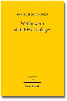 Abbildung von Sliwiok-Born | Wettbewerb statt EEG-Umlage? | 1. Auflage | 2014 | 10 | beck-shop.de
