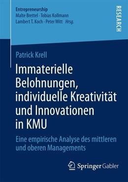 Abbildung von Krell   Immaterielle Belohnungen, individuelle Kreativität und Innovationen in KMU   2014   2014   Eine empirische Analyse des mi...