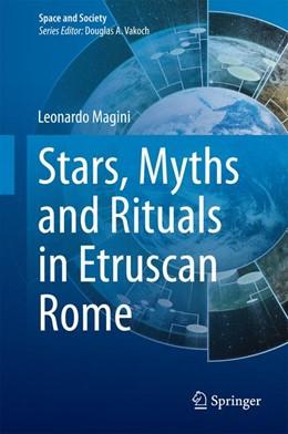 Abbildung von Magini | Stars, Myths and Rituals in Etruscan Rome | 1. Auflage | 2014 | beck-shop.de