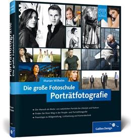 Abbildung von Wilhelm | Porträtfotografie. Die große Fotoschule | 2014 | – Buch mit E-Book
