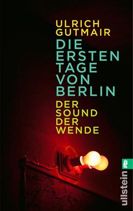 Abbildung von Gutmair   Die ersten Tage von Berlin   1. Auflage   2015   beck-shop.de