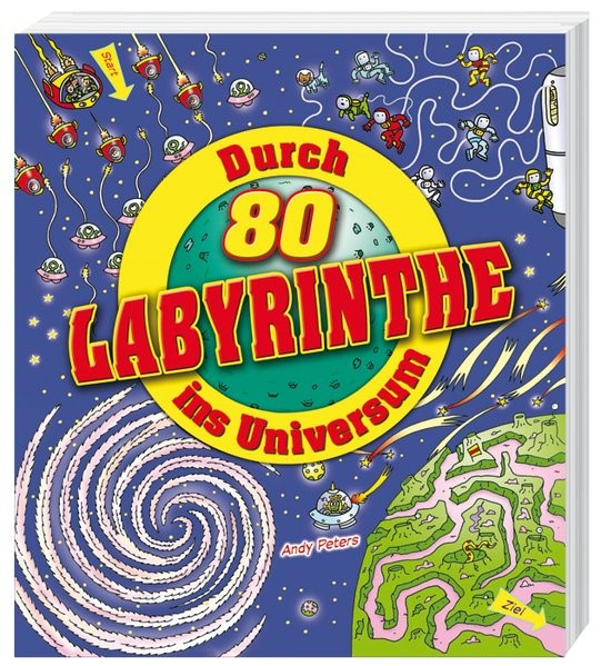 Durch 80 Labyrinthe ins Universum, 2014   Buch (Cover)