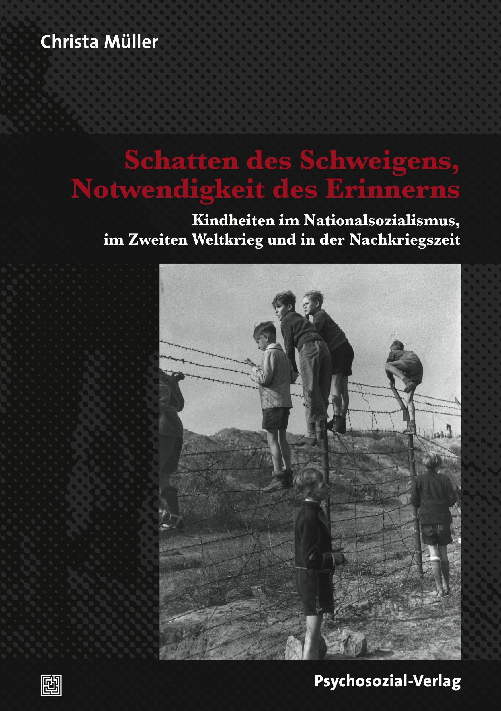 Schatten des Schweigens, Notwendigkeit des Erinnerns   Müller, 2014   Buch (Cover)