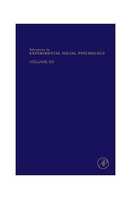 Abbildung von Advances in Experimental Social Psychology | 2014 | 50