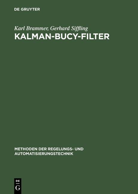Kalman-Bucy-Filter | Brammer / Siffling | 4., verb. Aufl. Reprint 2014, 1993 | Buch (Cover)