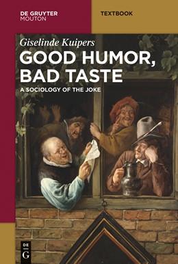 Abbildung von Kuipers | Good Humor, Bad Taste | 1. Auflage | 2015 | beck-shop.de
