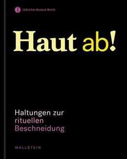 Abbildung von Heimann-Jelinek / Kugelmann | Haut ab! | 1. Auflage | 2014 | beck-shop.de