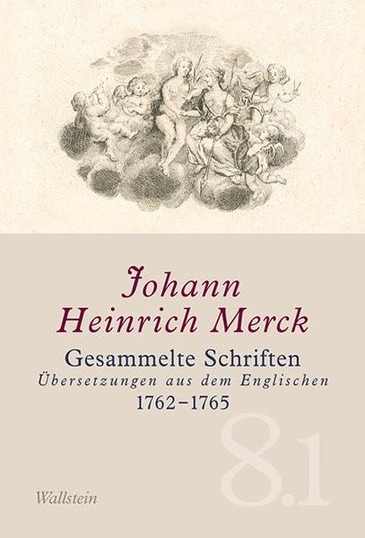 Abbildung von Merck | Gesammelte Schriften - Historisch-kritische und kommentierte Ausgabe / Gesammelte Schriften | 2015