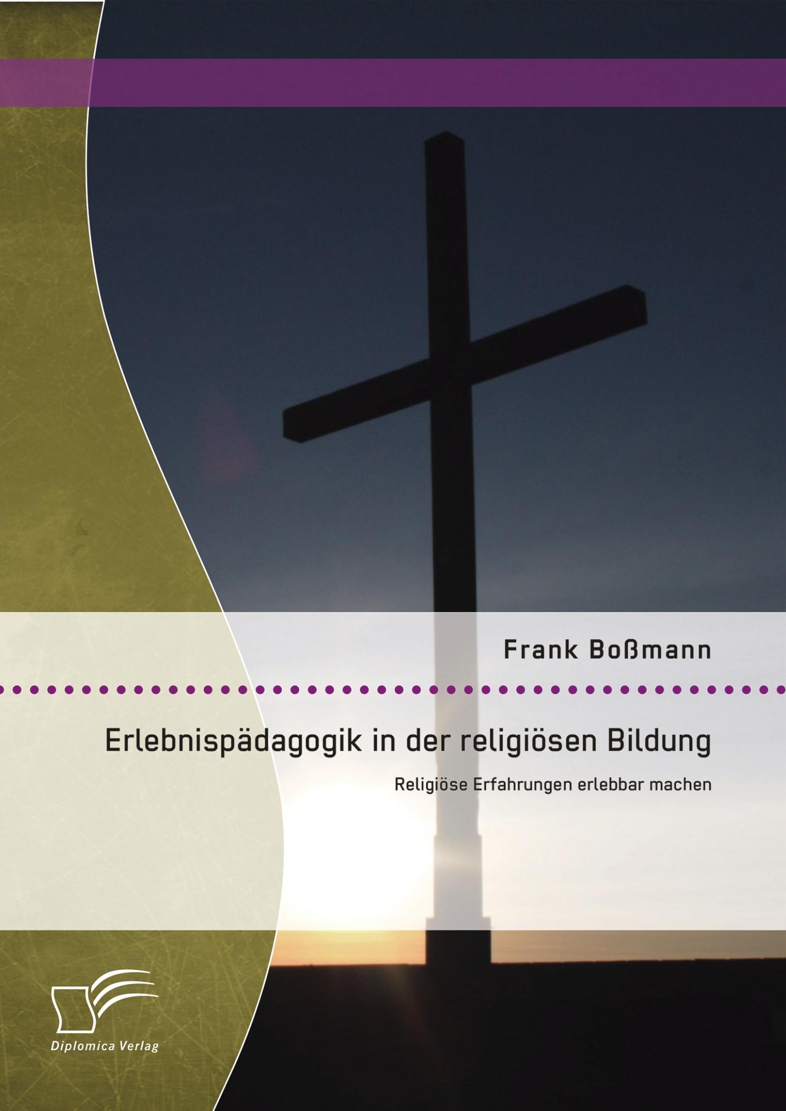 Erlebnispädagogik in der religiösen Bildung: Religiöse Erfahrungen erlebbar machen | Boßmann | Erstauflage, 2014 | Buch (Cover)