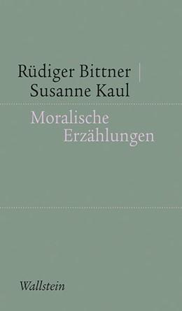 Abbildung von Bittner / Kaul | Moralische Erzählungen | 1. Auflage | 2014 | 5 | beck-shop.de