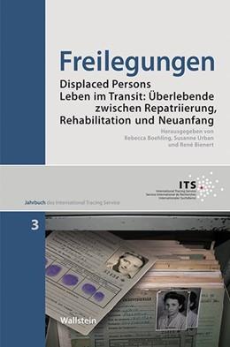 Abbildung von Boehling / Urban / Bienert | Freilegungen | 2014 | Transiträume: Displaced Person... | 3