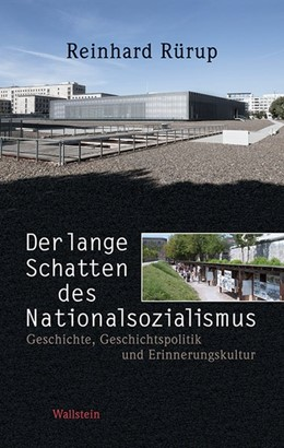Abbildung von Rürup | Der lange Schatten des Nationalsozialismus | 1. Auflage | 2014 | beck-shop.de