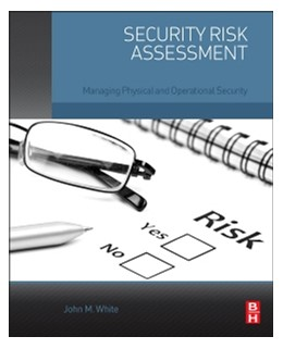 Abbildung von White | Security Risk Assessment | 2014 | Managing Physical and Operatio...