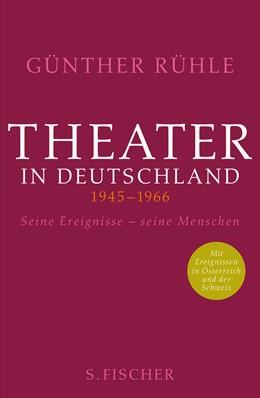 Abbildung von Rühle | Theater in Deutschland 1945-1966 | 2. Auflage | 2014 | beck-shop.de