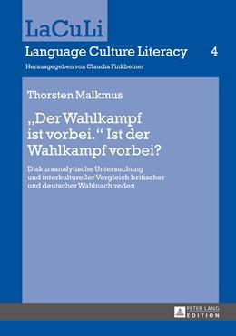 Abbildung von Malkmus | «Der Wahlkampf ist vorbei.» Ist der Wahlkampf vorbei? | 1. Auflage | 2014 | 4 | beck-shop.de