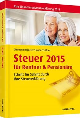 Abbildung von Dittmann / Haderer | Steuer 2015 für Rentner und Pensionäre | 9. Auflage | 2014 | 03610 | beck-shop.de