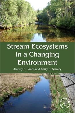 Abbildung von Jones / Stanley | Stream Ecosystems in a Changing Environment | 2016