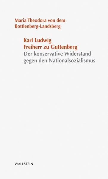 Karl Ludwig Freiherr zu Guttenberg | Bottlenberg-Landsberg, 2014 (Cover)