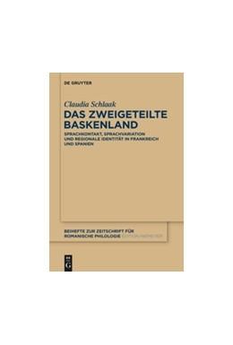 Abbildung von Schlaak   Das zweigeteilte Baskenland   2014   Sprachkontakt, Sprachvariation...   387