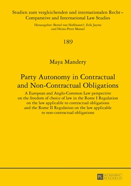 Abbildung von Mandery | Party Autonomy in Contractual and Non-Contractual Obligations | 2014 | A European and Anglo-Common La... | 189
