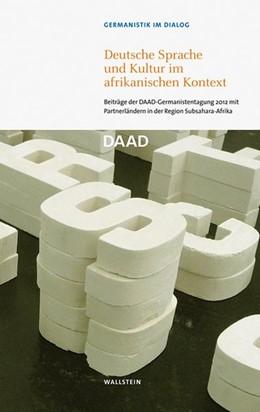 Abbildung von Deutscher Akademischer Austauschdienst | Deutsche Sprache und Kultur im afrikanischen Kontext | 1. Auflage | 2014 | beck-shop.de