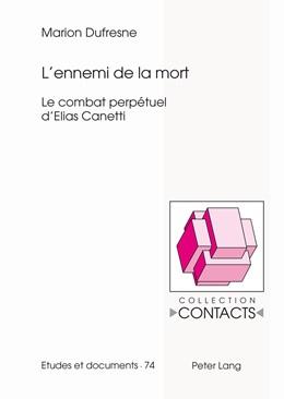 Abbildung von Dufresne   L'ennemi de la mort   1. Auflage   2014   74   beck-shop.de