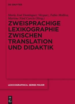 Abbildung von Domínguez Vázquez / Mollica / Nied Curcio | Zweisprachige Lexikographie zwischen Translation und Didaktik | 2014 | 147