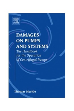 Abbildung von Merkle | Damages on Pumps and Systems | 2014 | The Handbook for the Operation...