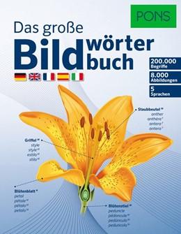 Abbildung von PONS Das große Bildwörterbuch | 2014 | Deutsch, Englisch, Französisch...