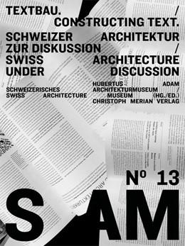 Abbildung von Adam | S AM 13 - Textbau/Consulting | 2014 | Schweizer Architektur zur Disk...