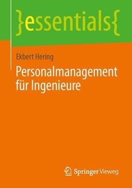 Abbildung von Hering | Personalmanagement für Ingenieure | 1. Auflage | 2014 | beck-shop.de