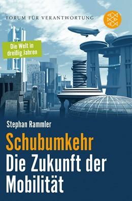 Abbildung von Rammler | Schubumkehr - Die Zukunft der Mobilität | 2. Auflage | 2014 | beck-shop.de