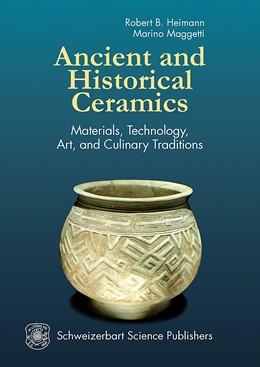 Abbildung von Heimann / Maggetti | Ancient and Historical Ceramics | 1. Auflage | 2014 | beck-shop.de