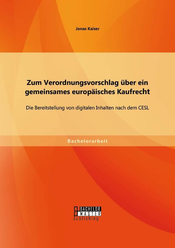 Zum Verordnungsvorschlag über ein gemeinsames europäisches Kaufrecht | Kaiser, 2014 | Buch (Cover)