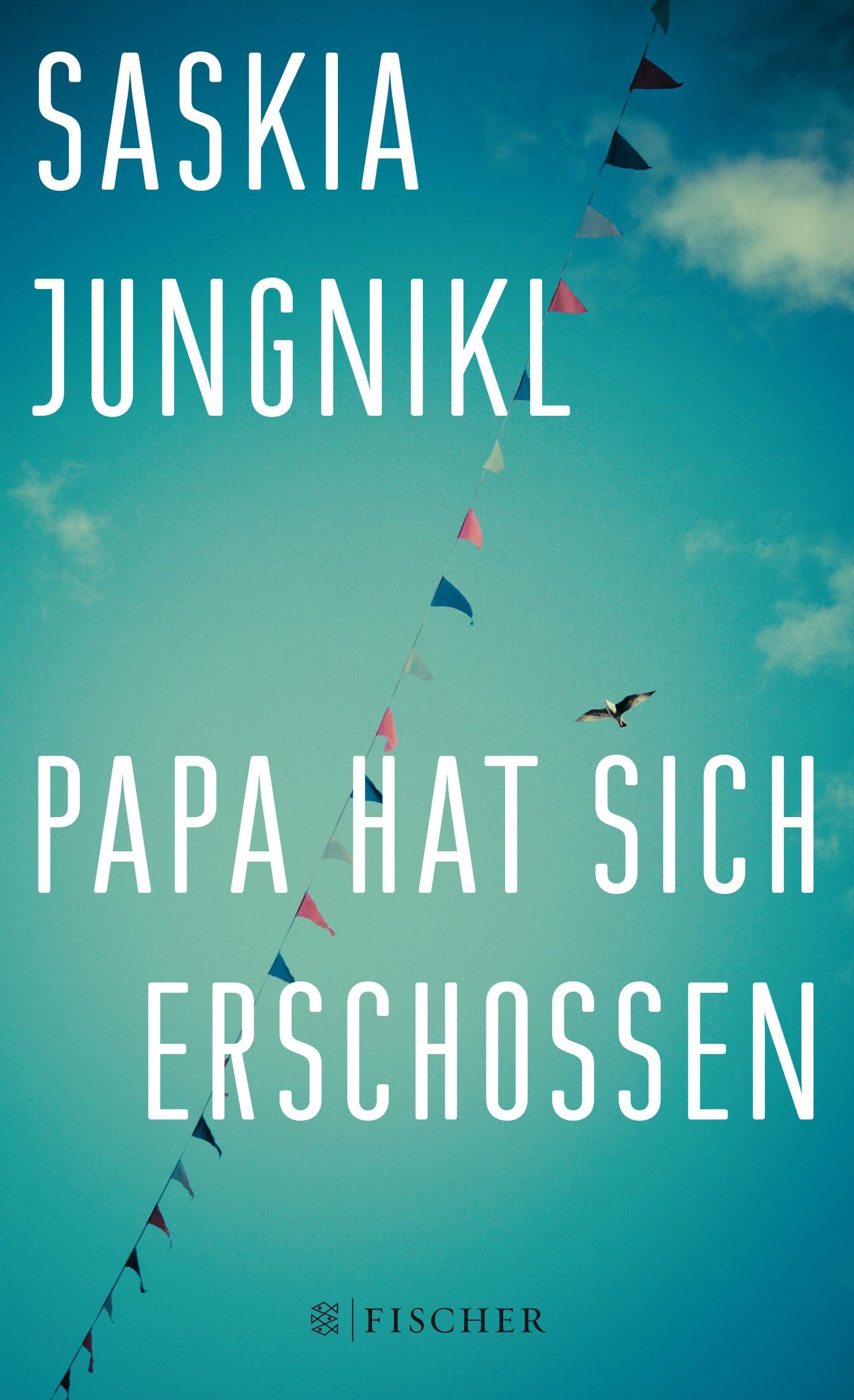Papa hat sich erschossen | Jungnikl, 2014 | Buch (Cover)
